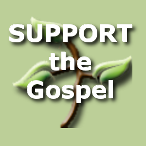 SUPPORT the Gospel